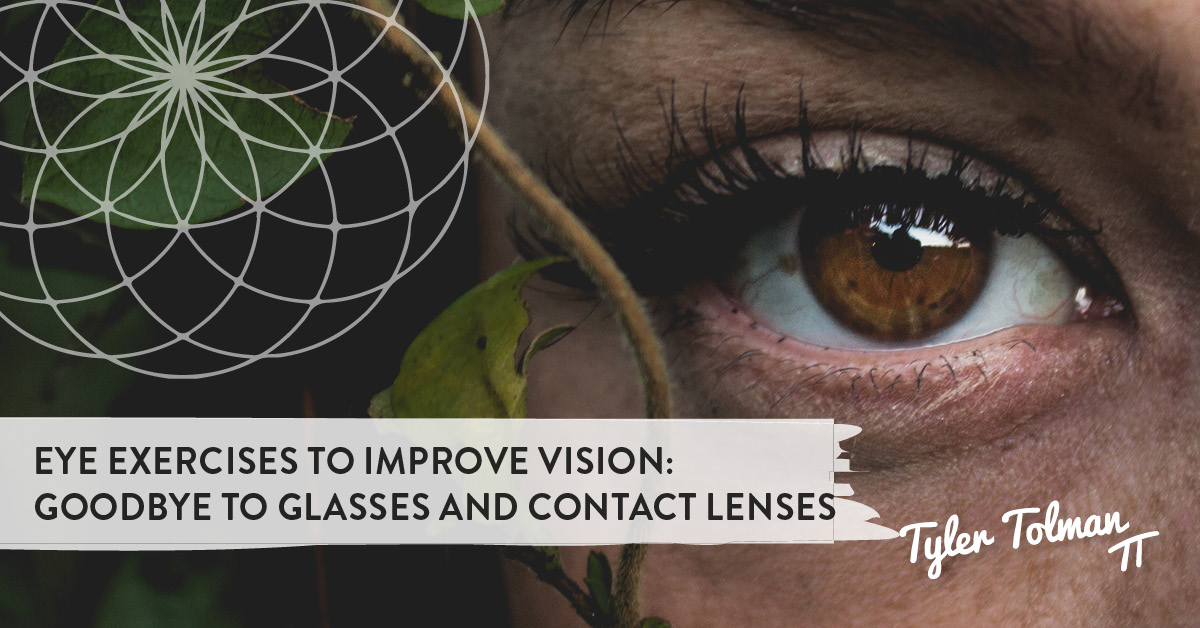 a7325bbb7b84 Eye Exercises To Improve Vision  Good Bye To Glasses And Contact lenses