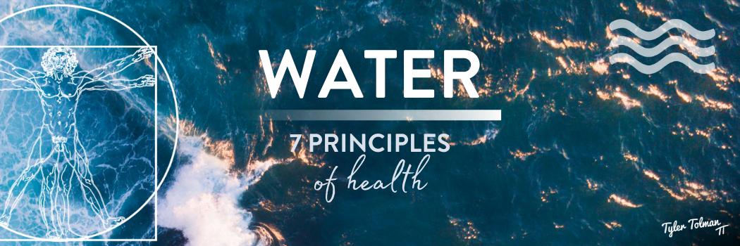 water principle of health