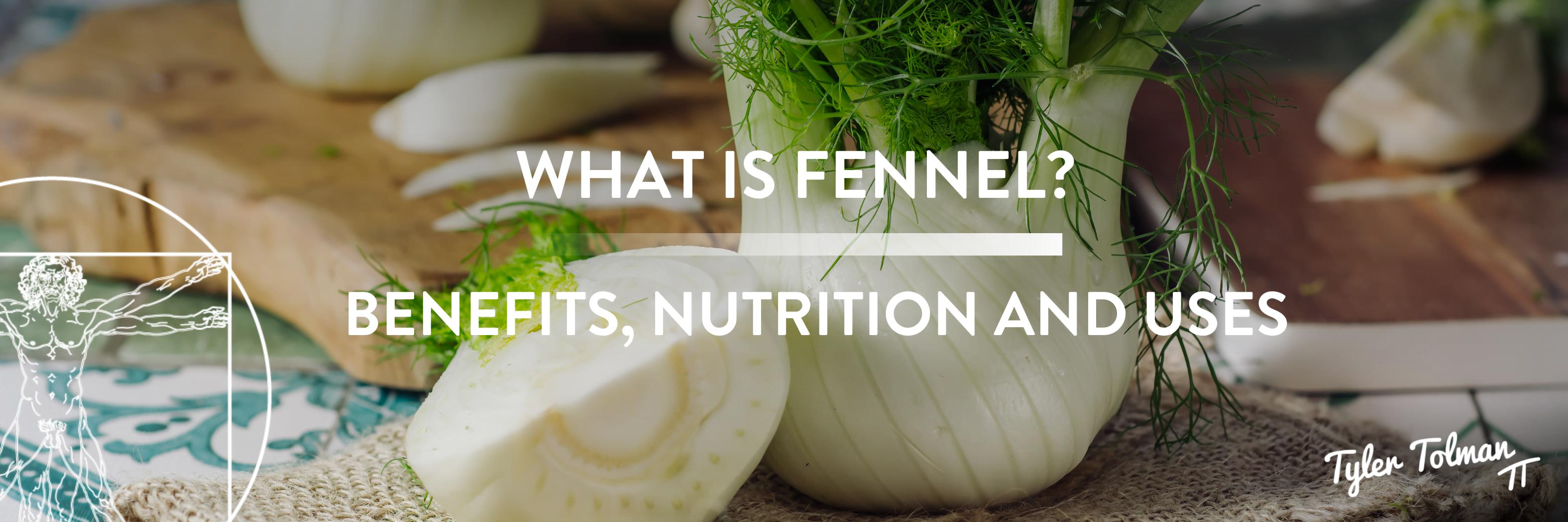 fennel benefits